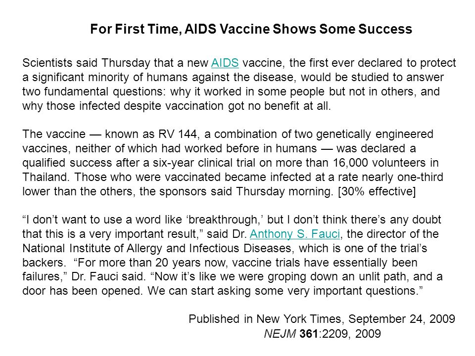 Scientists said Thursday that a new AIDS vaccine, the first ever declared to protect a significant minority of humans against the disease, would be st
