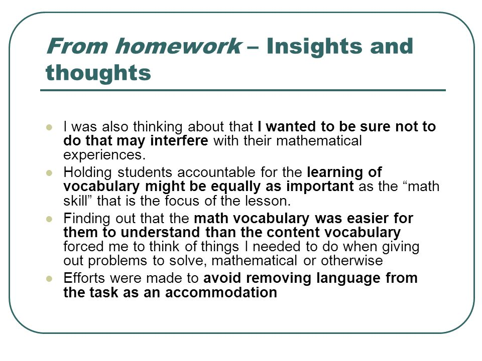 From homework – Insights and thoughts I was also thinking about that I wanted to be sure not to do that may interfere with their mathematical experiences.