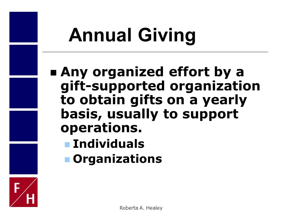 TONIGHT'S GOALS To learn:  Where Major Gifts fit in the overall context of philanthropy  Why donors -- of several distinct types -- decide to offer their welcome support  How to customize cultivation for the individual donor  How to make the ask  How to follow up -- whether the initial response is yes or no