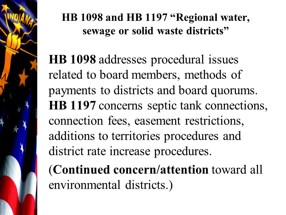 "HB 1098 and HB 1197 ""Regional water, sewage or solid waste districts"" HB 1098 addresses procedural issues related to board members, methods of payment"