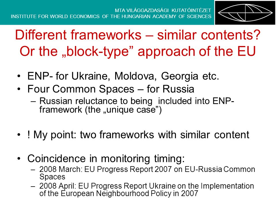 ENP- for Ukraine, Moldova, Georgia etc.
