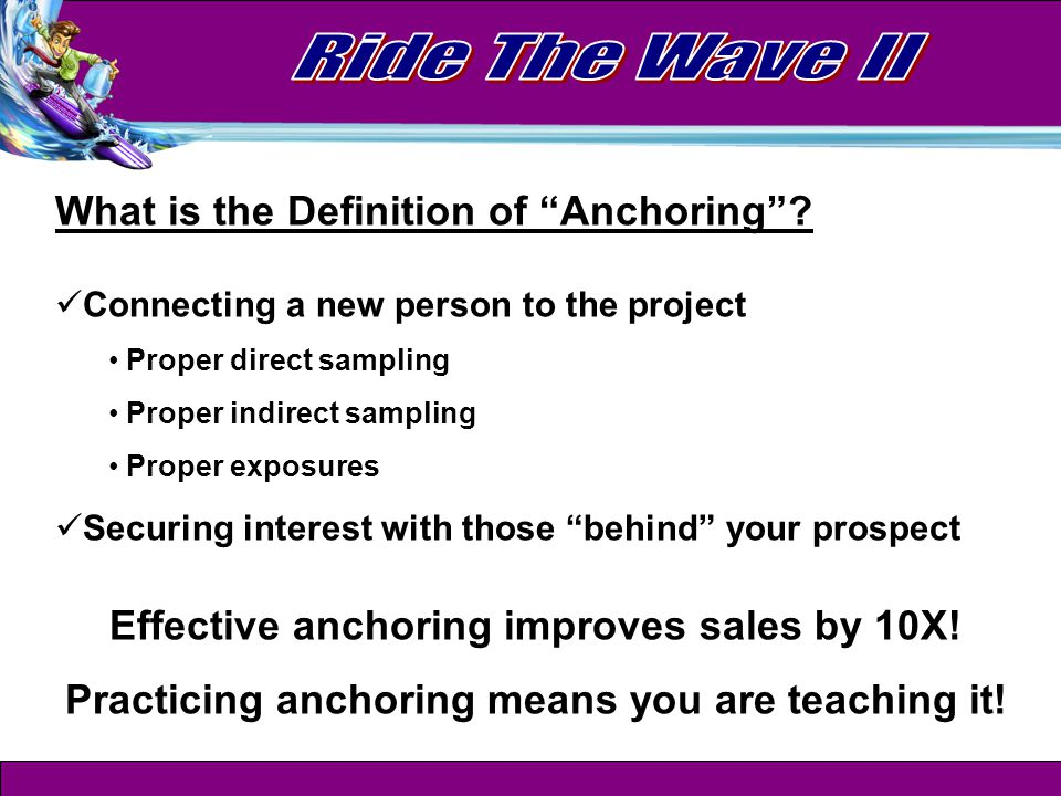 What is the Definition of Anchoring .