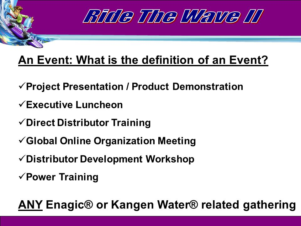 An Event: What is the definition of an Event.