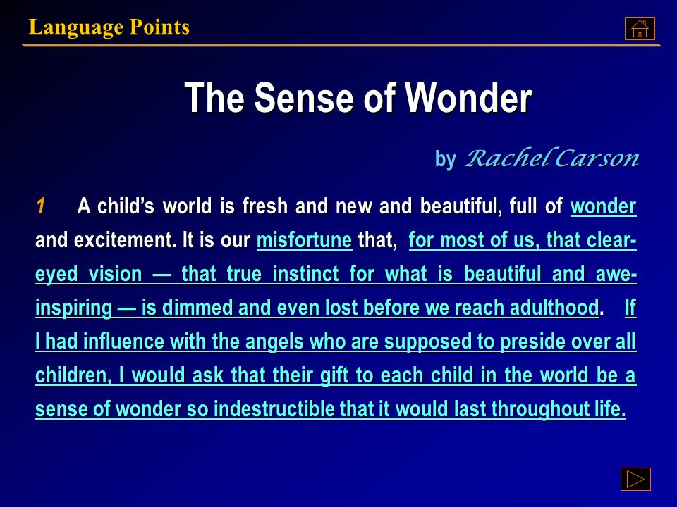 The Sense of Wonder By Rachel Carson By Rachel Carson The Sense of Wonder By Rachel Carson By Rachel Carson Text A: Language Points