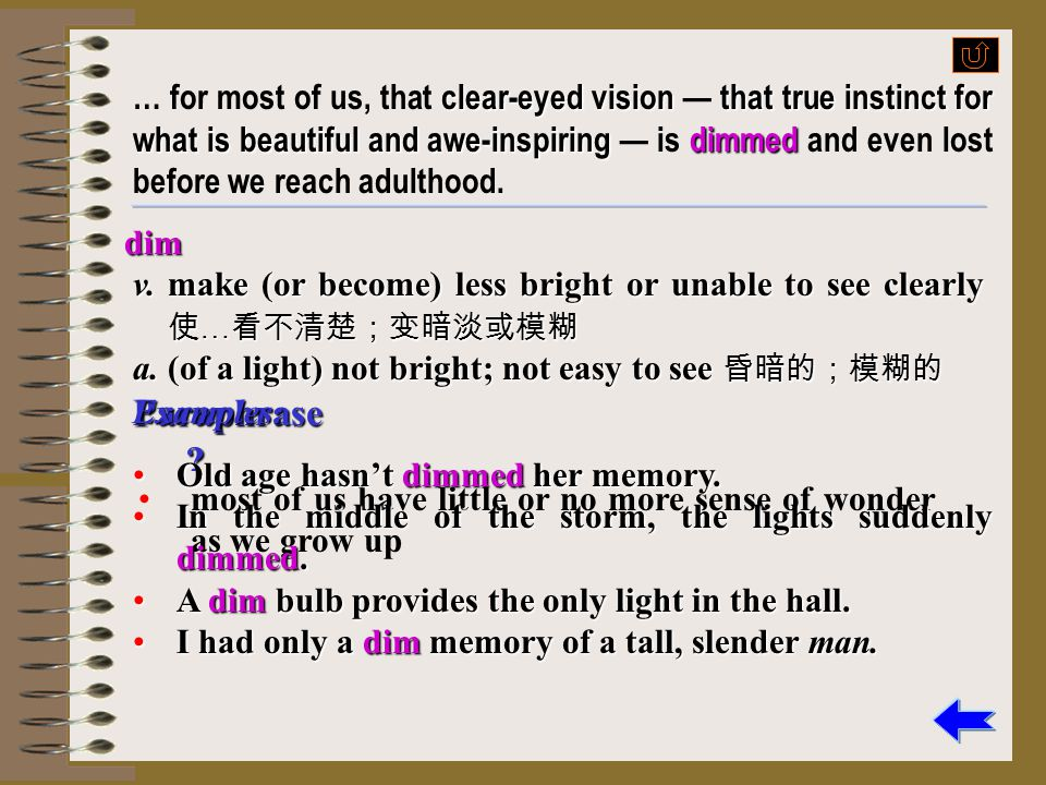 clear-eyed visionthat true instinct for what is beautiful and awe-inspiringdimmed … for most of us, that clear-eyed vision — that true instinct for wh