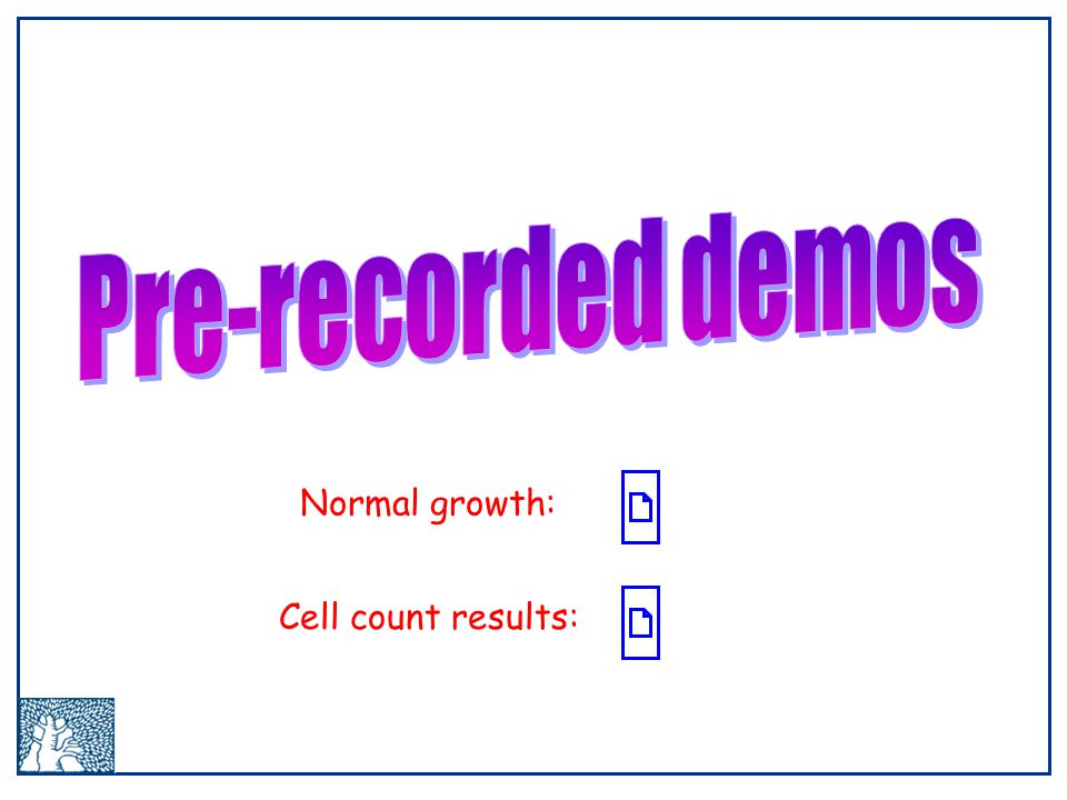 Cell count results: Normal growth: