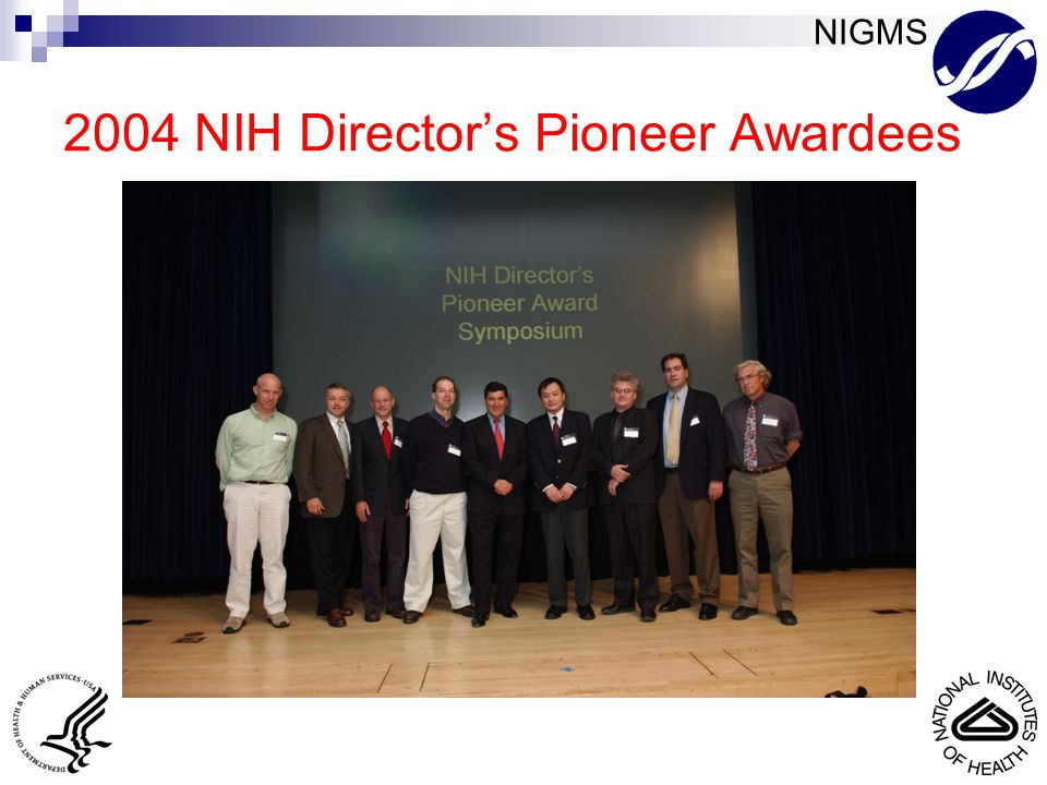 NIGMS 2004 NIH Director's Pioneer Awardees