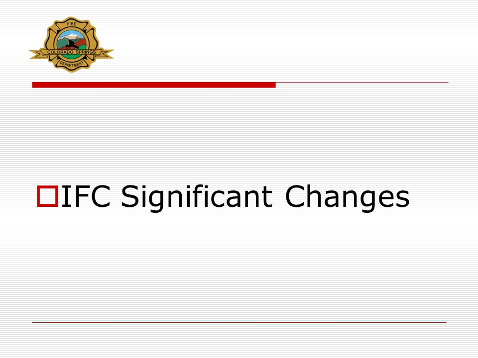  IFC Significant Changes