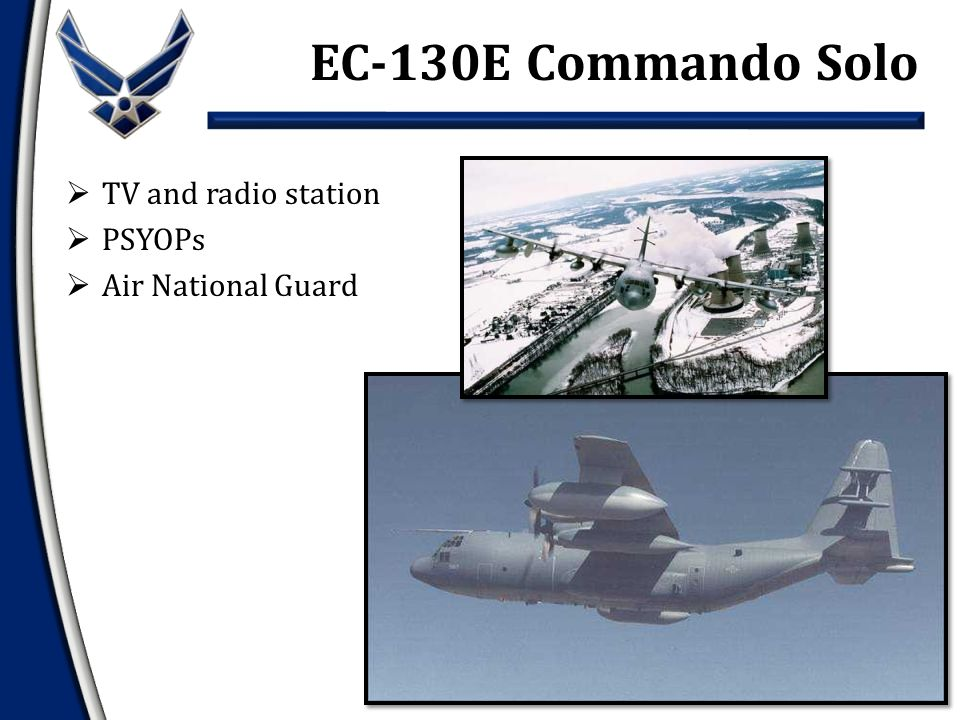  TV and radio station  PSYOPs  Air National Guard EC-130E Commando Solo