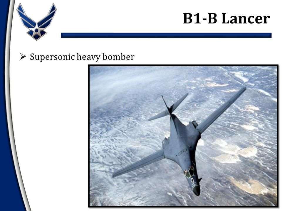  Supersonic heavy bomber B1-B Lancer