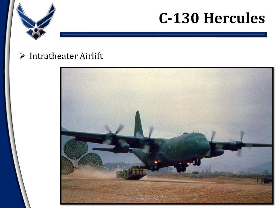  Intratheater Airlift C-130 Hercules