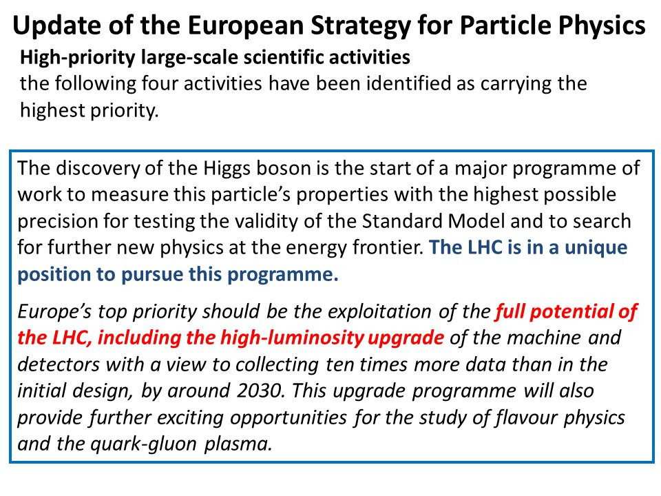High-priority large-scale scientific activities the following four activities have been identified as carrying the highest priority.