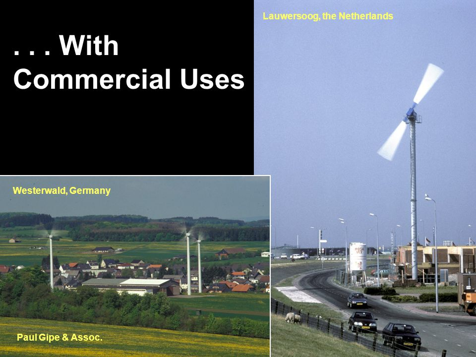... With Commercial Uses Paul Gipe & Assoc. Lauwersoog, the Netherlands Westerwald, Germany