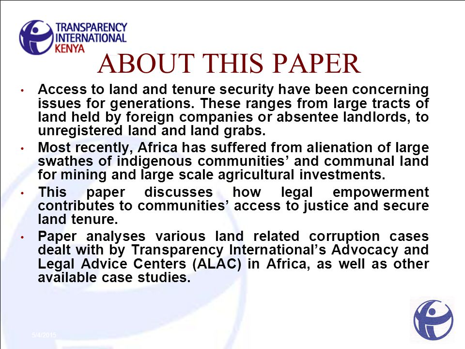 5/4/2015 ABOUT THIS PAPER Access to land and tenure security have been concerning issues for generations. These ranges from large tracts of land held