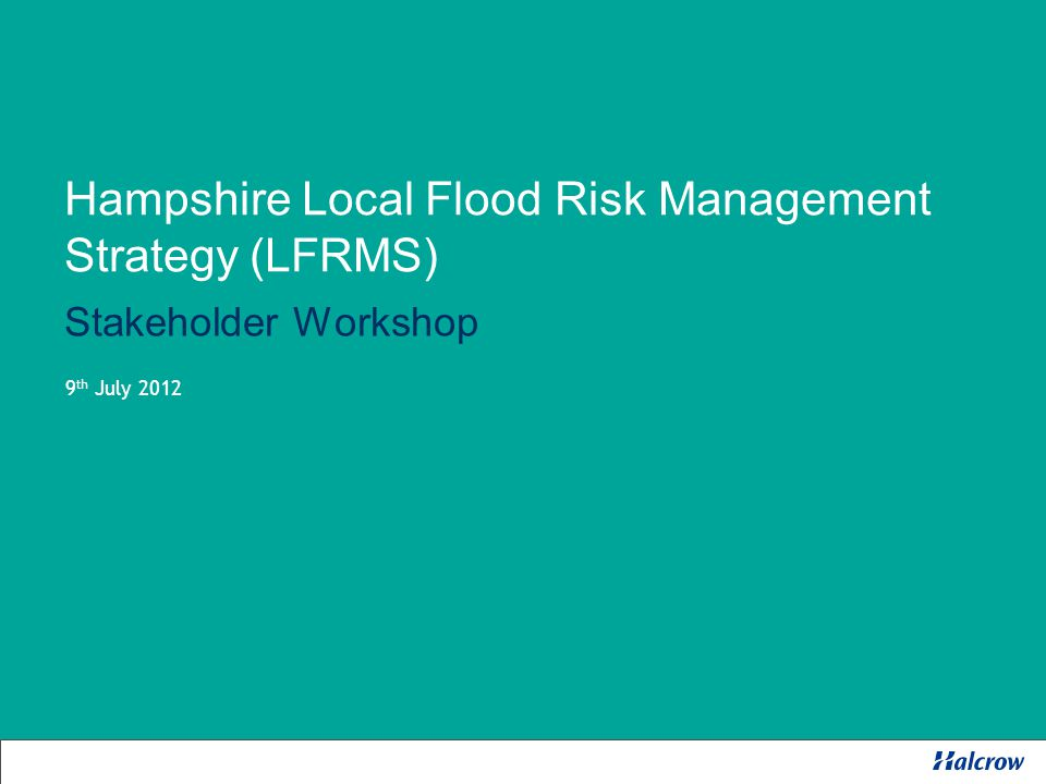 Who we will consult… Tier 1 PartnersWork with Bodies with direct responsibility for flood risk management Tier 1aMembersKeep informed/ involve District and County Council Members Scrutiny Committee Members Tier 2Stakeholders Involve Representatives of groups who may be affected by flooding Tier 3PublicConsultThe public