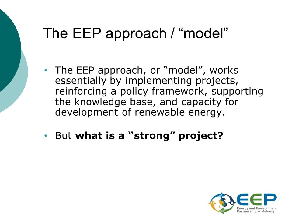 Partnership Projects must contribute to EEP objectives: that is....
