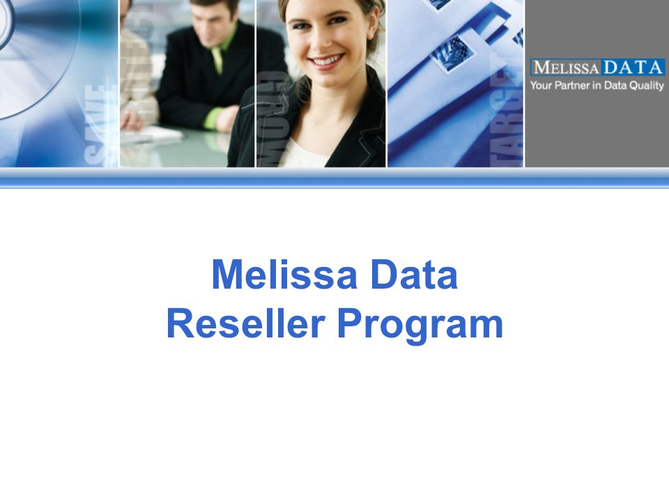 1 Melissa Data Reseller Program