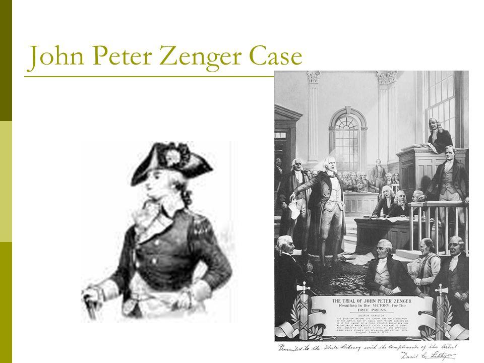 John Peter Zenger Case