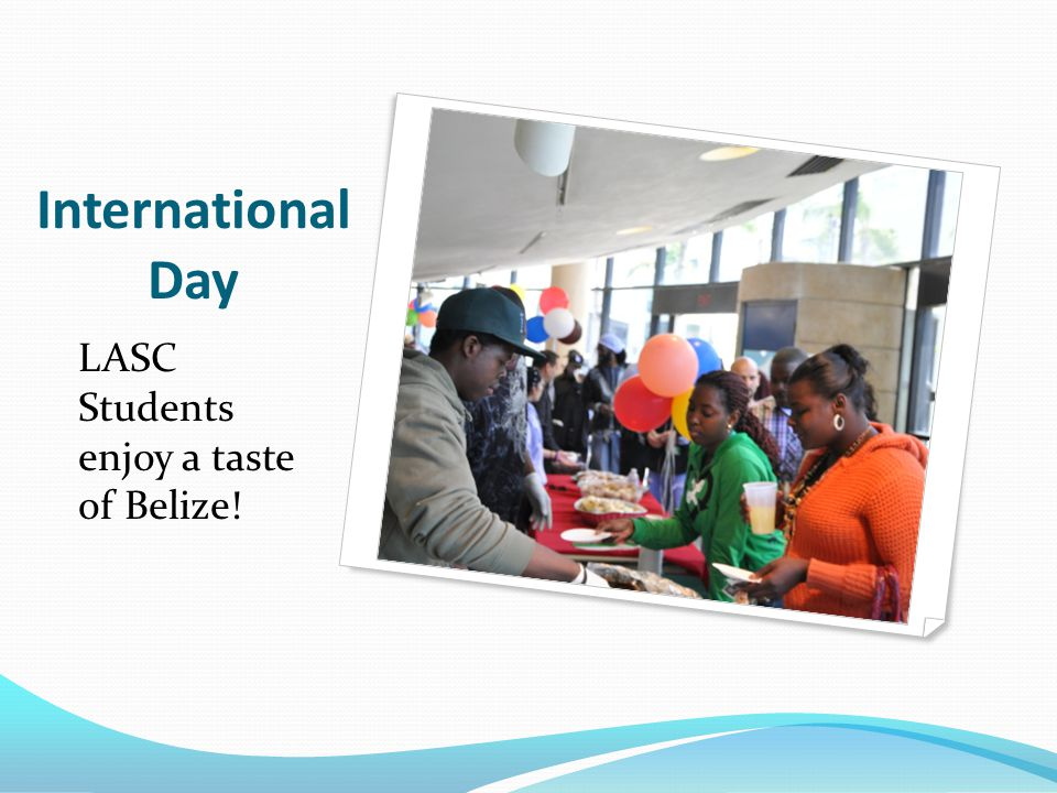 International Day LASC Students enjoy a taste of Belize!