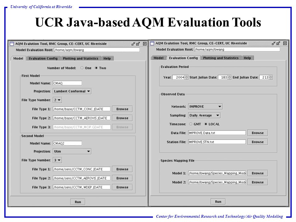 Center for Environmental Research and Technology/Air Quality Modeling University of California at Riverside UCR Java-based AQM Evaluation Tools