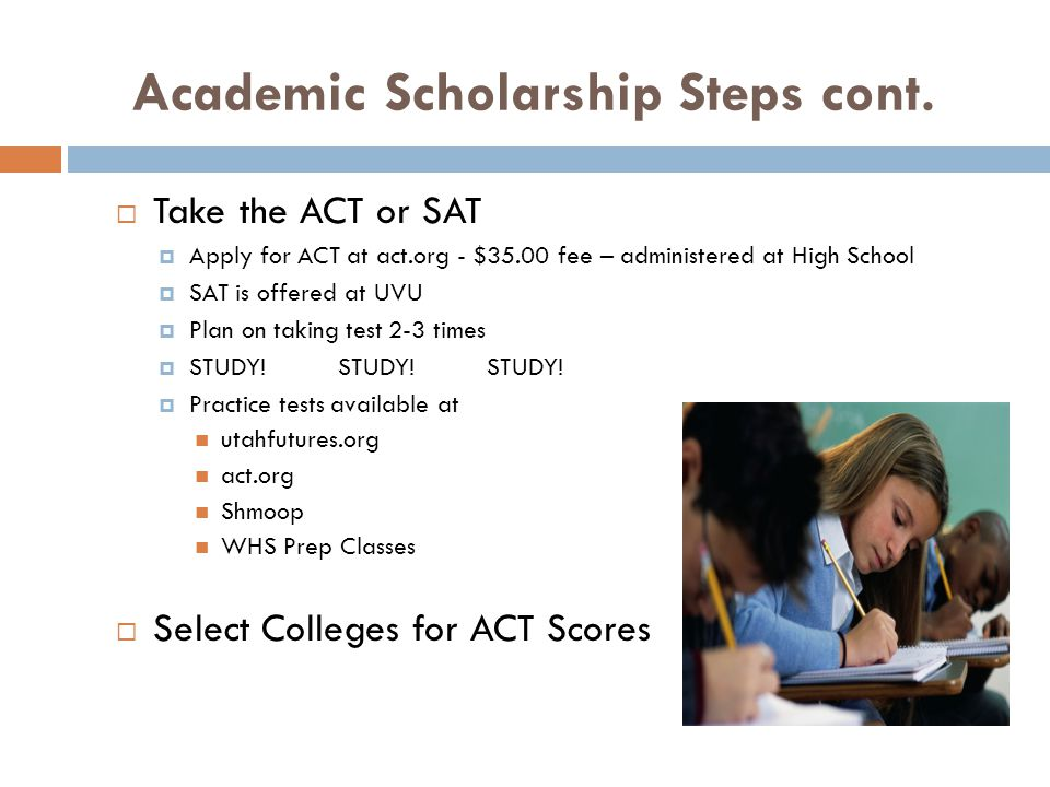 Academic Scholarship Steps cont.