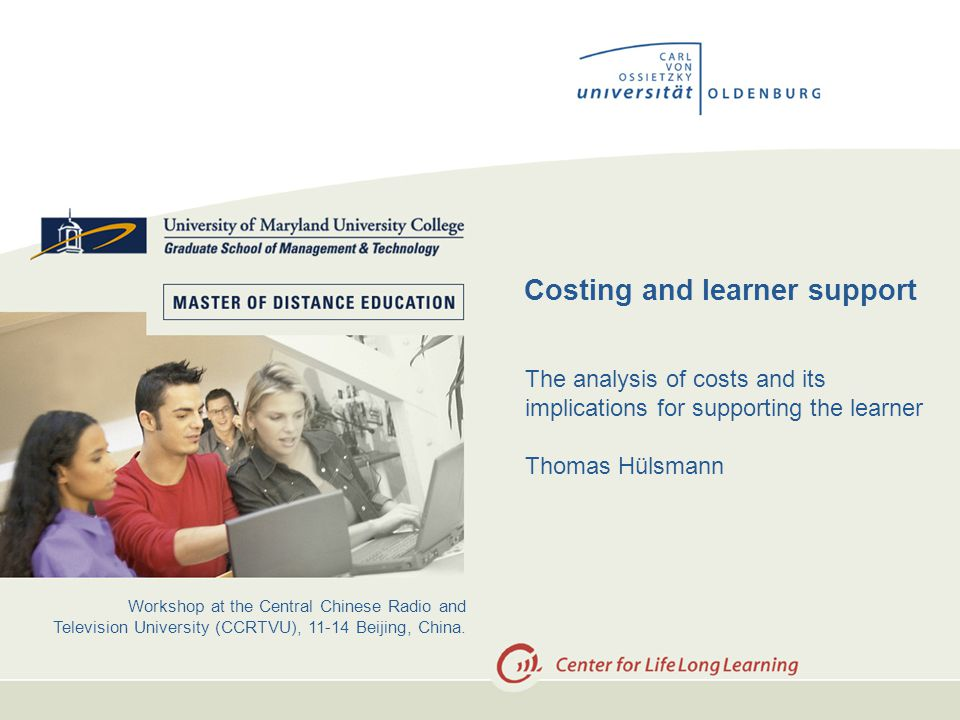 SLIDE / 15 10 What contributes to fixed costs.- development costs of teaching material (e.g.
