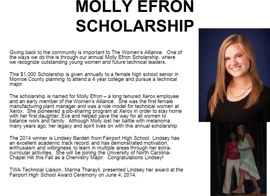 MOLLY EFRON SCHOLARSHIP Giving back to the community is important to The Women's Alliance.