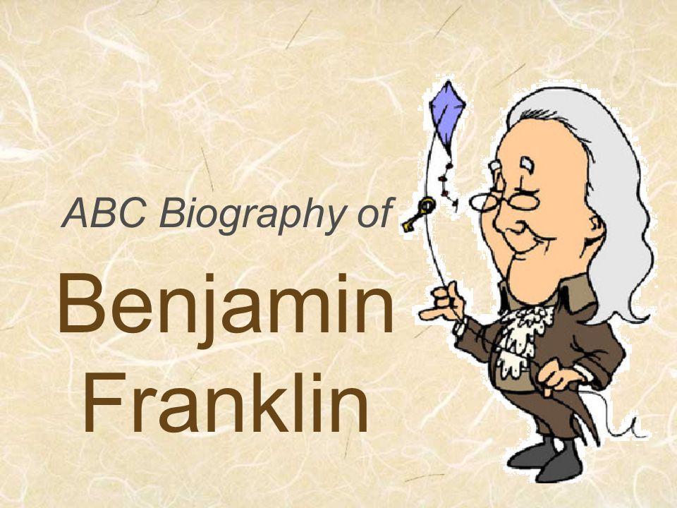 ABC Biography of Benjamin Franklin
