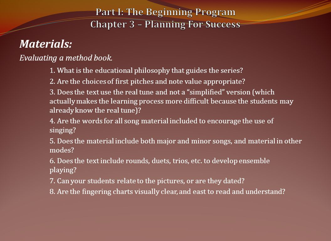 Materials: Evaluating a method book.1. What is the educational philosophy that guides the series.