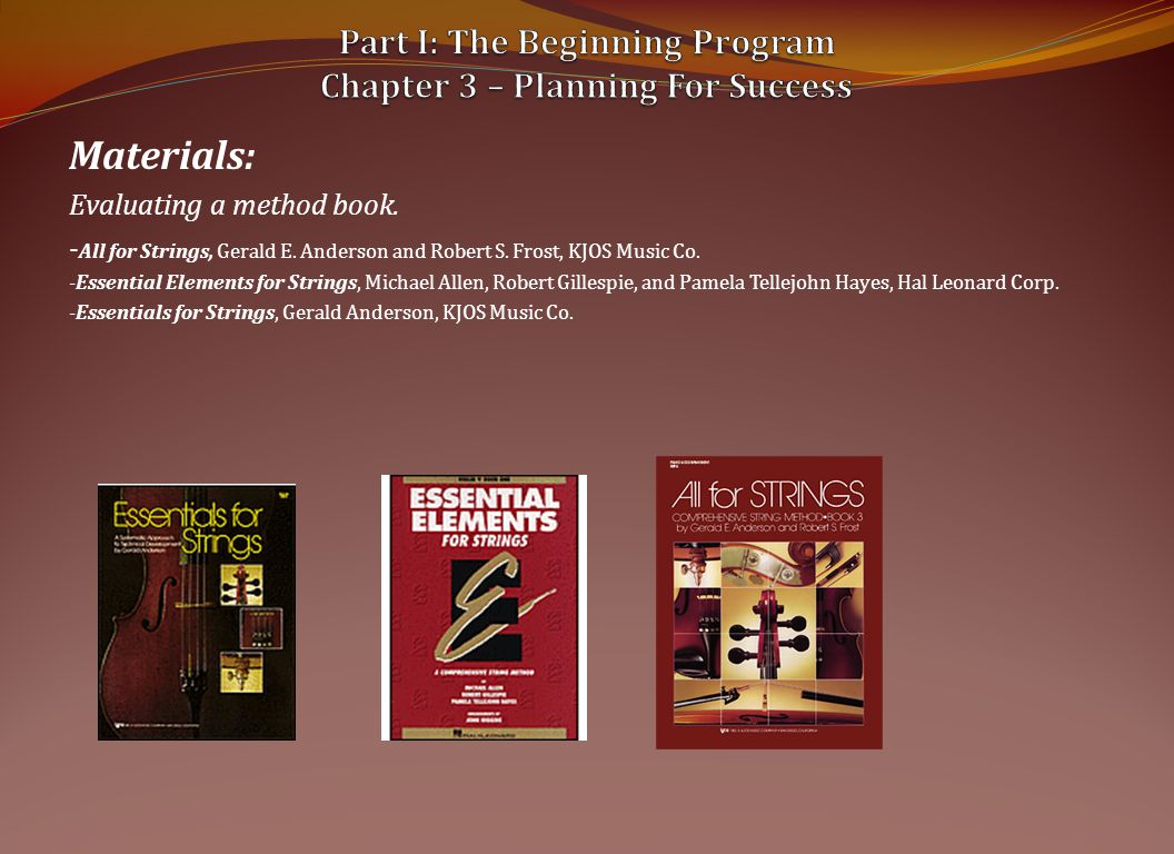 Materials: Evaluating a method book.- All for Strings, Gerald E.