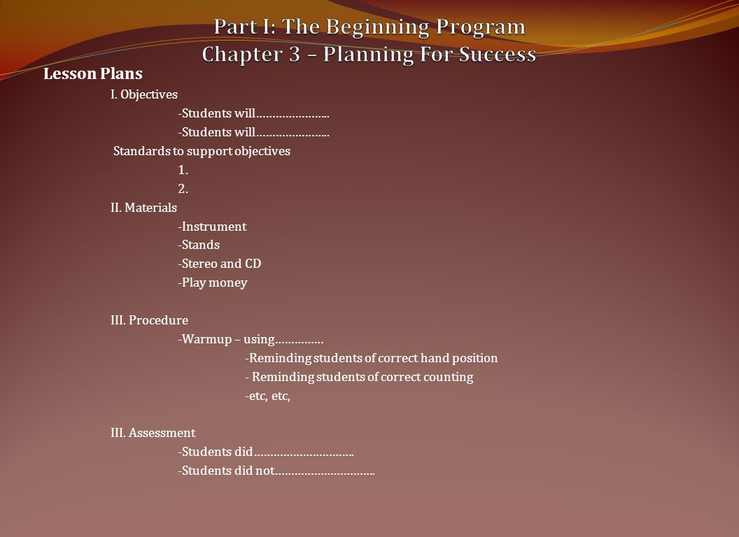 Lesson Plans I.Objectives -Students will…………………..