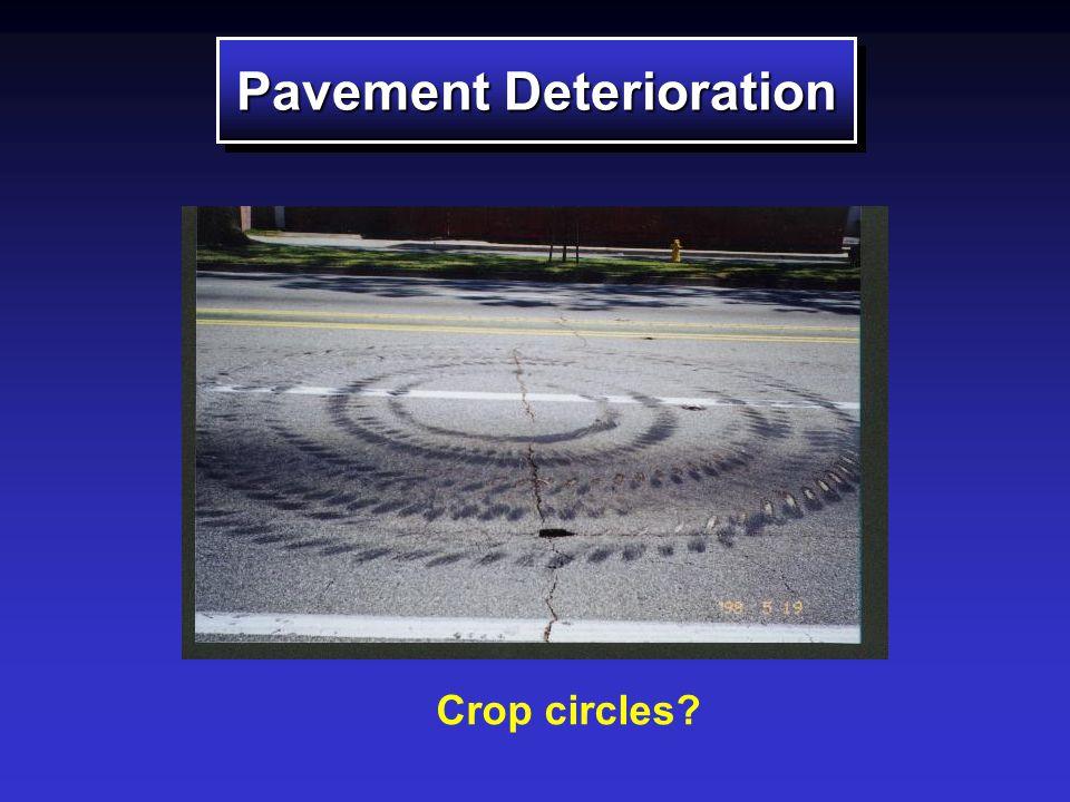 Pavement Deterioration Crop circles?