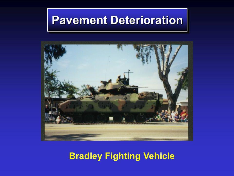 Pavement Deterioration Bradley Fighting Vehicle