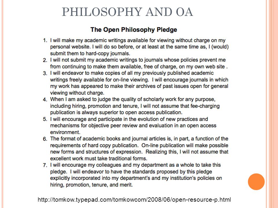 PHILOSOPHY AND OA http://tomkow.typepad.com/tomkowcom/2008/06/open-resource-p.html
