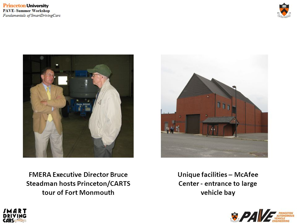 FMERA Executive Director Bruce Steadman hosts Princeton/CARTS tour of Fort Monmouth Unique facilities – McAfee Center - entrance to large vehicle bay