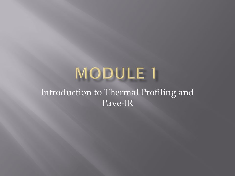 Introduction to Thermal Profiling and Pave-IR