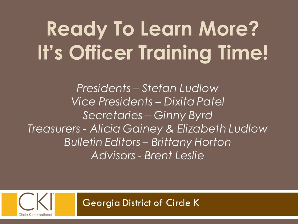 Georgia District of Circle K Ready To Learn More. It's Officer Training Time.