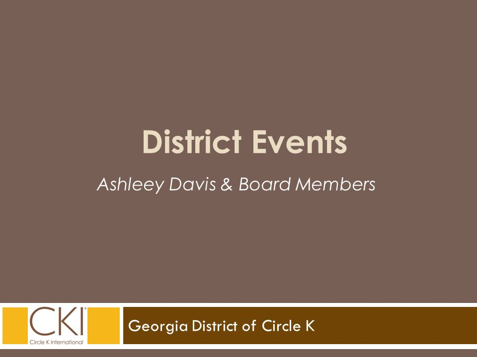Georgia District of Circle K Ashleey Davis & Board Members District Events