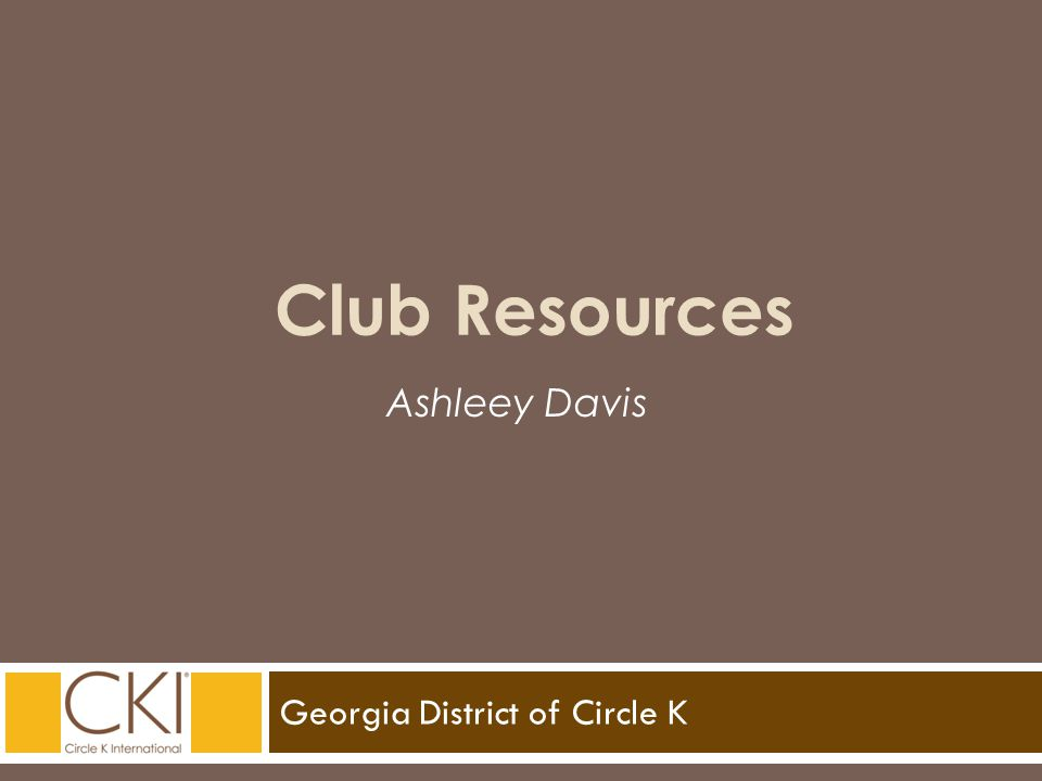 Georgia District of Circle K Ashleey Davis Club Resources