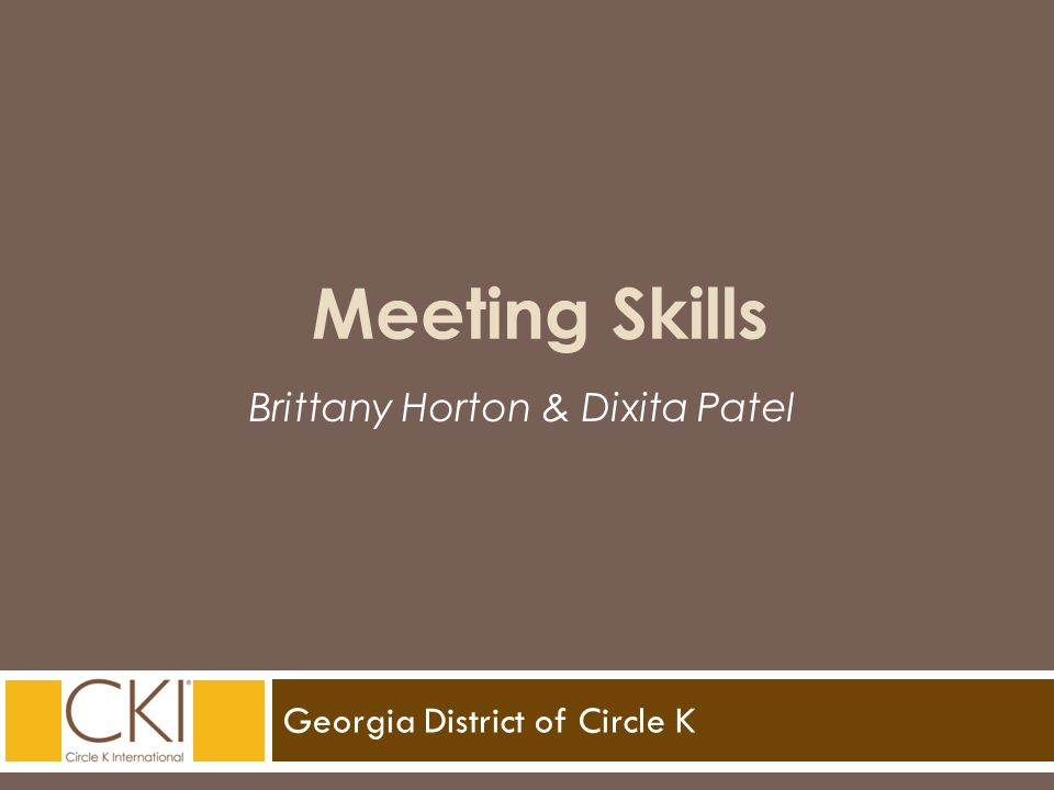 Georgia District of Circle K Brittany Horton & Dixita Patel Meeting Skills
