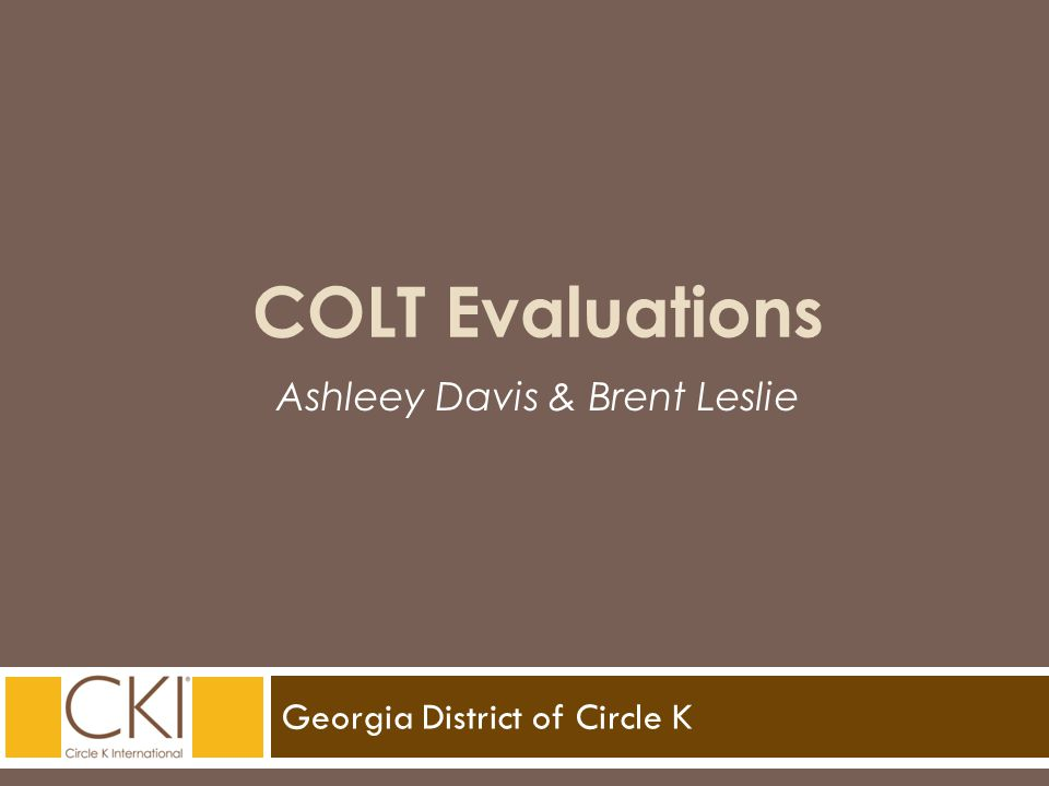 Georgia District of Circle K Ashleey Davis & Brent Leslie COLT Evaluations