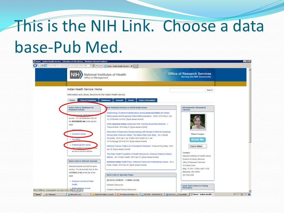 This is the NIH Link. Choose a data base-Pub Med.