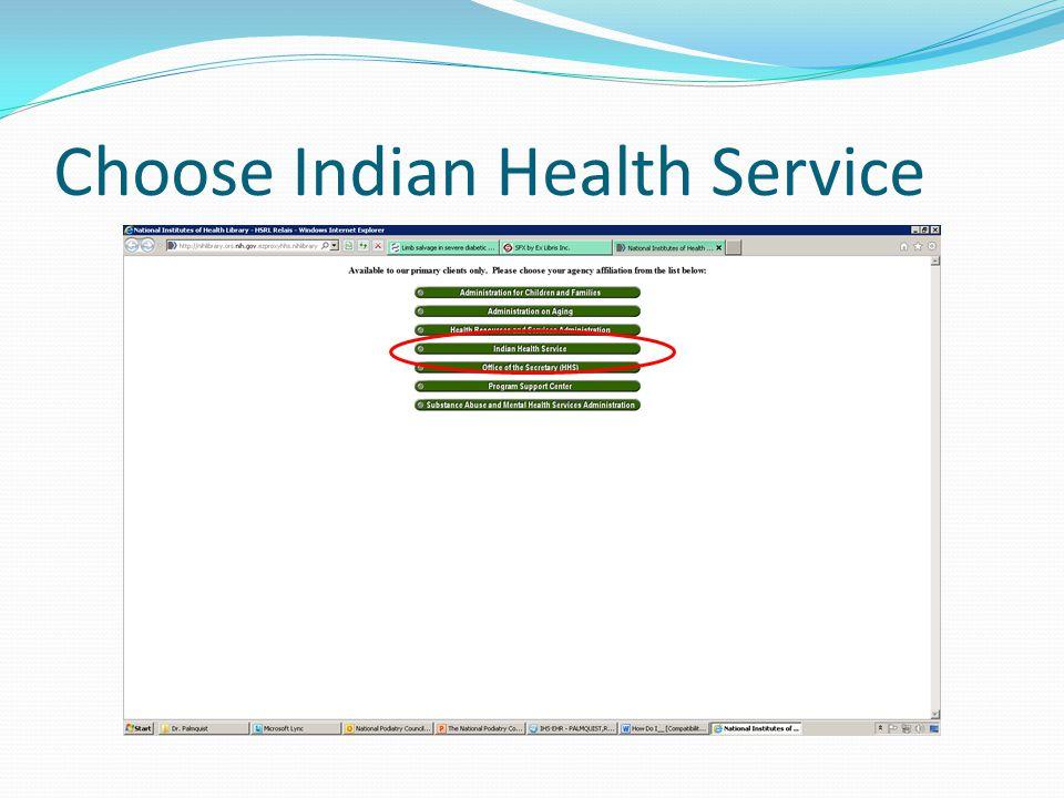 Choose Indian Health Service