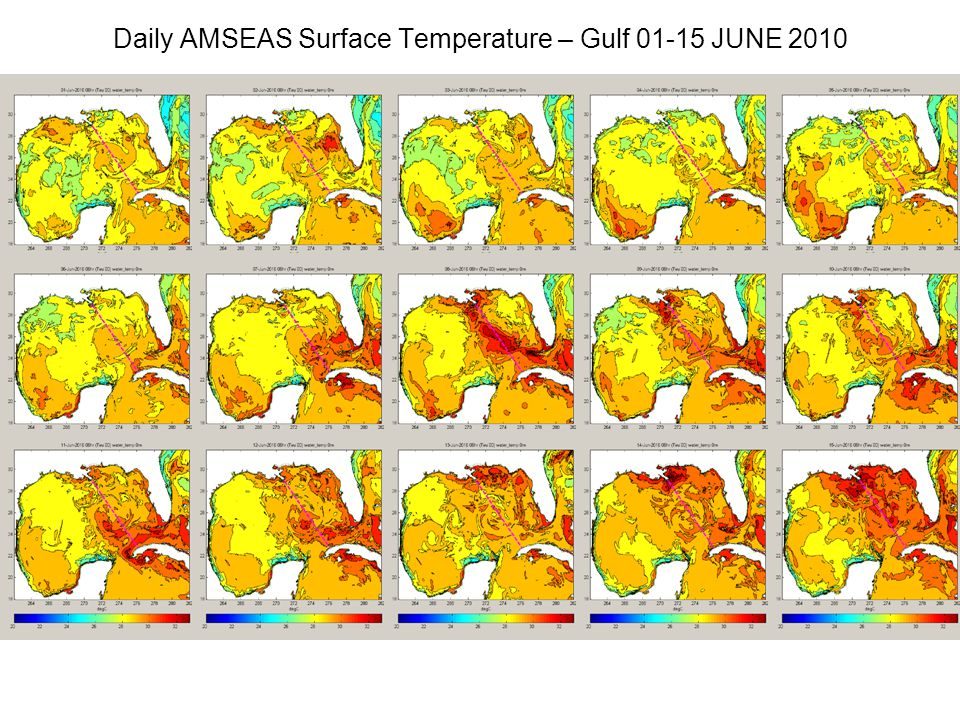 Daily AMSEAS Surface Temperature – Gulf 01-15 JUNE 2010