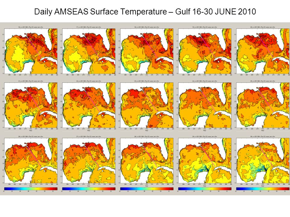Daily AMSEAS Surface Temperature – Gulf 16-30 JUNE 2010