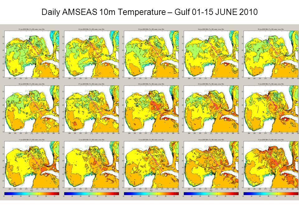Daily AMSEAS 10m Temperature – Gulf 01-15 JUNE 2010