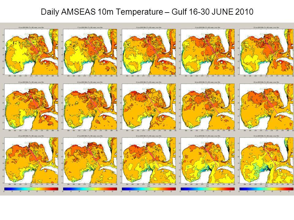 Daily AMSEAS 10m Temperature – Gulf 16-30 JUNE 2010