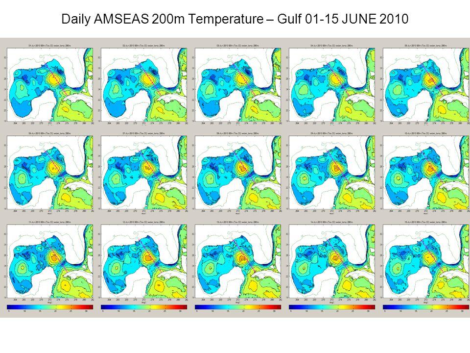 Daily AMSEAS 200m Temperature – Gulf 01-15 JUNE 2010