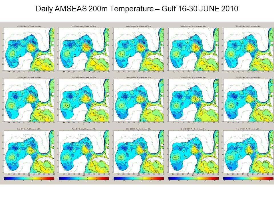 Daily AMSEAS 200m Temperature – Gulf 16-30 JUNE 2010