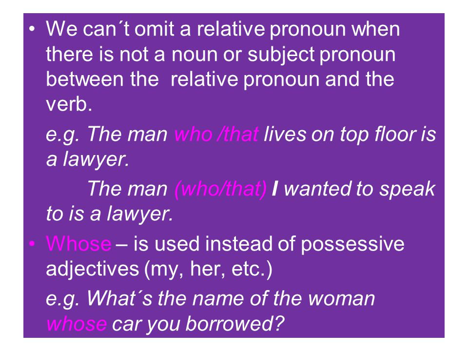 We can´t omit a relative pronoun when there is not a noun or subject pronoun between the relative pronoun and the verb. e.g. The man who /that lives o
